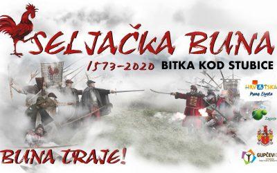 Seljačka buna – Bitka kod Stubice 1573./2020.